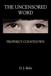 The Uncensored Word: Prophecy Countdown 6710649