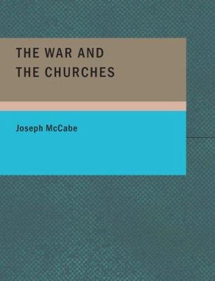 The War and the Churches 9781434678638