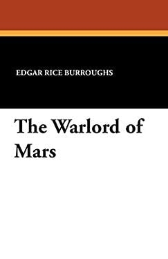 The Warlord of Mars 9781434496591