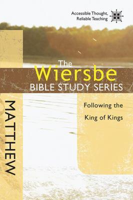 Matthew: Following the King of Kings