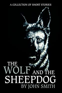 The Wolf and the Sheepdog 9781434355133