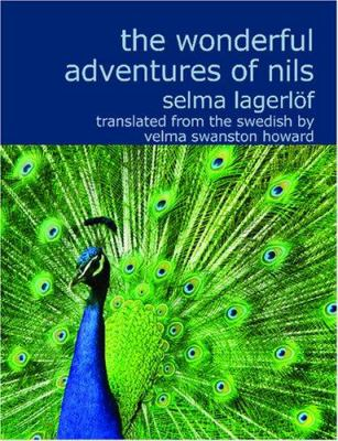 The Wonderful Adventures of Nils 9781434622402