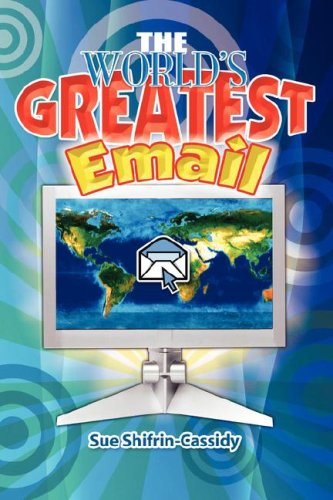 The World's Greatest Email 9781434323927