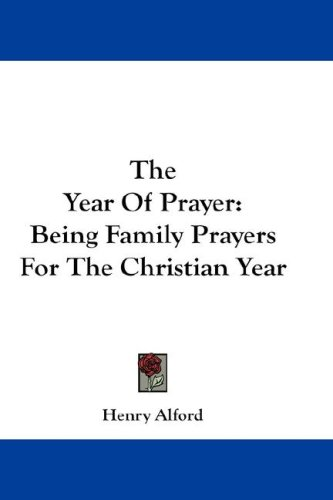 The Year of Prayer: Being Family Prayers for the Christian Year