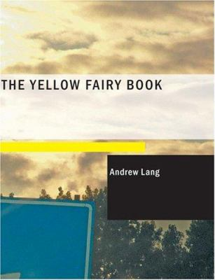 The Yellow Fairy Book 9781434667571