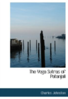 The Yoga Sutras of Patanjali 9781437504910
