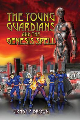 The Young Guardians and the Genesis Spell 9781432743826