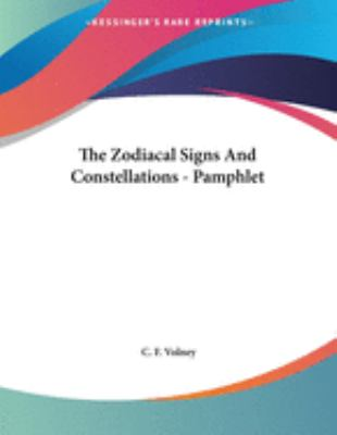 The Zodiacal Signs and Constellations - Pamphlet