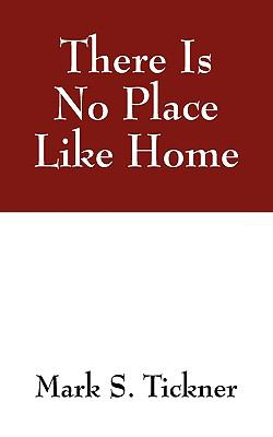 There Is No Place Like Home 9781432739621