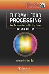 Thermal Food Processing: New Technologies and Quality Issues 16744883