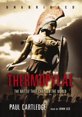 Thermopylae: The Battle That Changed the World 9781433205033