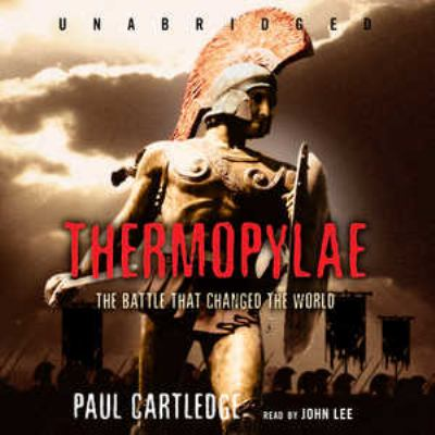 Thermopylae: The Battle That Changed the World 9781433205057