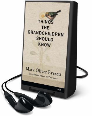 Things the Grandchildren Should Know [With Earbuds]