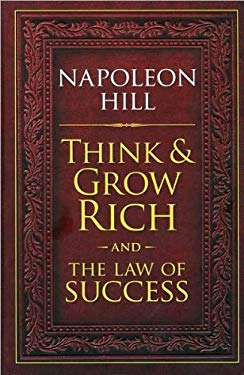 Think & Grow Rich and The Law of Success by Napoleon Hill (2010) Hardcover