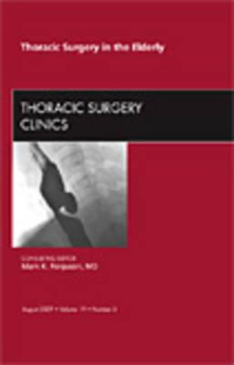 Thoracic Surgery in the Elderly: Number 3 9781437713916