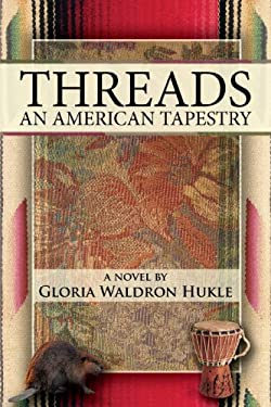 Threads: An American Tapestry 9781438974156