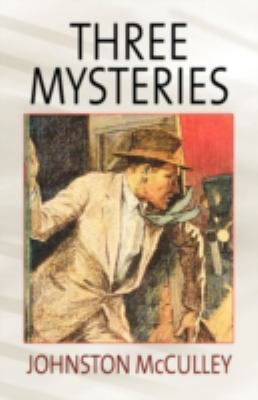 Three Mysteries by Johnston McCulley 9781434450197