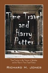 Time Travel and Harry Potter: Time-Turning in the Prisoner of Azkaban and Its Place in Time-Travel Fiction