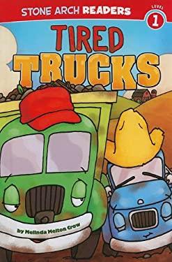 Tired Trucks 9781434218643