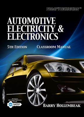 Automotive Electricity & Electronics Classroom Manual [With Paperback Book] 9781435470101