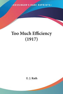 Too Much Efficiency (1917)