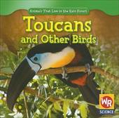 Toucans and Other Birds