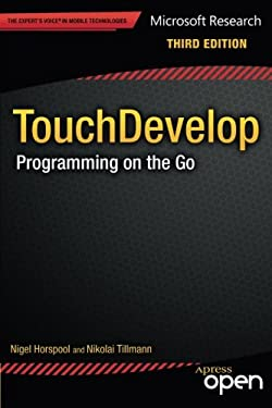 TouchDevelop: Programming on the Go 9781430261360