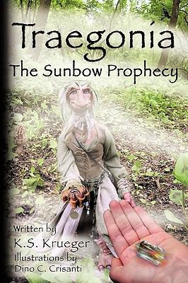 Traegonia the Sunbow Prophecy 9781438964645