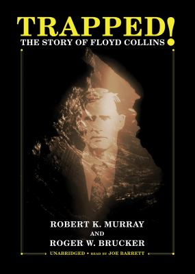 Trapped!: The Story of Floyd Collins 9781433224256