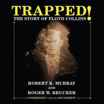 Trapped!: The Story of Floyd Collins 9781433224249