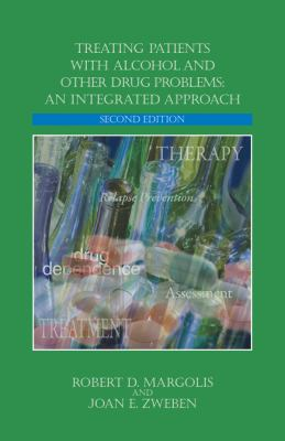 Treating Patients with Alcohol and Other Drug Problems: An Integrated Approach 9781433809651