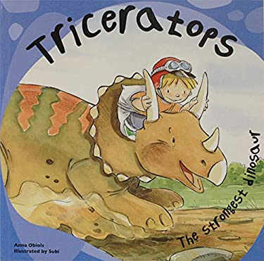Triceratops: The Strongest Dinosaur