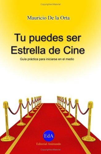 Tu Puedes Ser Estrella de Cine 9781435711433