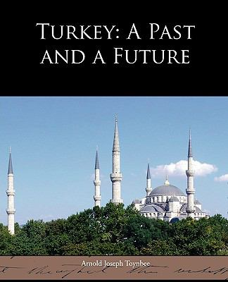 Turkey: A Past and a Future 9781438532769