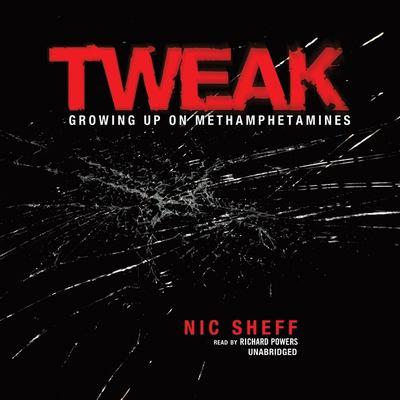 Tweak: Growing Up on Methamphetamines 9781433209345