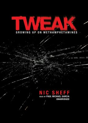 Tweak: Growing Up on Methamphetamines 9781433209352