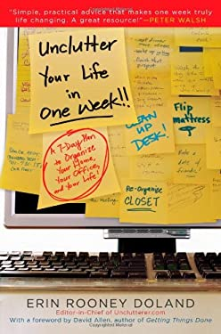 Unclutter Your Life in One Week 9781439150467