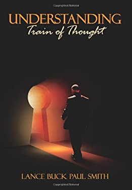 Understanding: Train of Thought 9781434322593