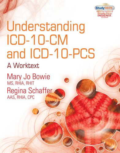 Understanding ICD-10-CM and ICD-10-PCs: A Worktext [With CDROM] 9781435481589