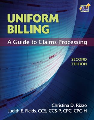 Uniform Billing: A Guide to Claims Processing 9781435493186
