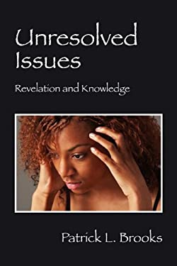 Unresolved Issues: Revelation and Knowledge 9781432764494