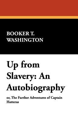 Up from Slavery: An Autobiography 9781434496393