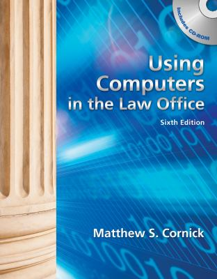 Using Computers in the Law Office (Book Only) 9781439056912