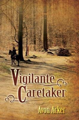 Vigilante Caretaker 9781432756574