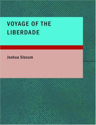 Voyage of the Liberdade 9781434629852