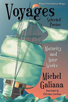 Voyages: Maturity and Later Works: Selected Poems 9781434457417