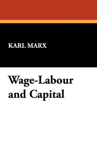 Wage-Labour and Capital 9781434469267