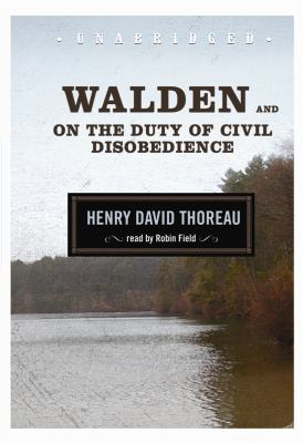 Walden and on the Duty of Civil Disobedience 9781433291487