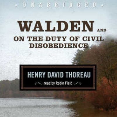 Walden and on the Duty of Civil Disobedience 9781433291494