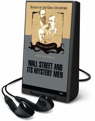 Wall Street and Its Mystery Men [With Earbuds] 9781433296604